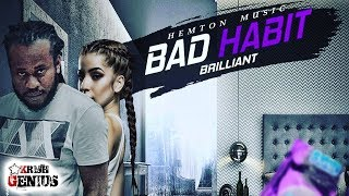 Brilliant - Bad Habit (Official Audio 2019)