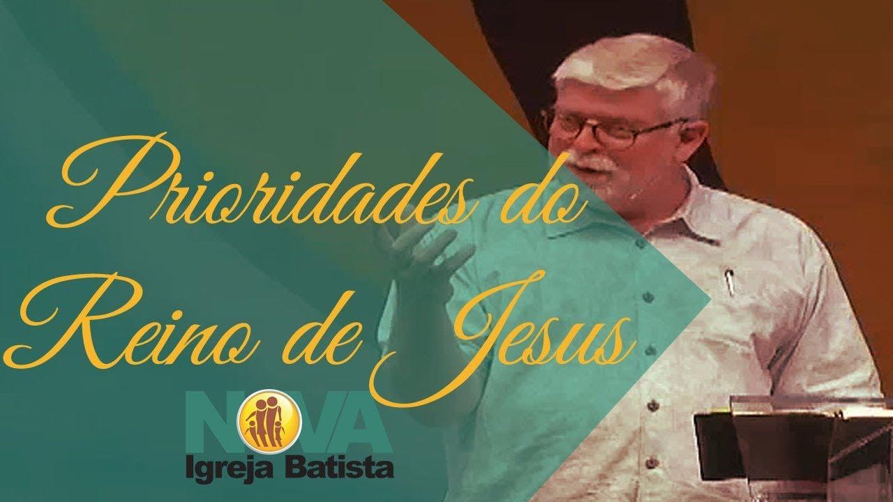 PRIORIDADES DO REINO DE JESUS