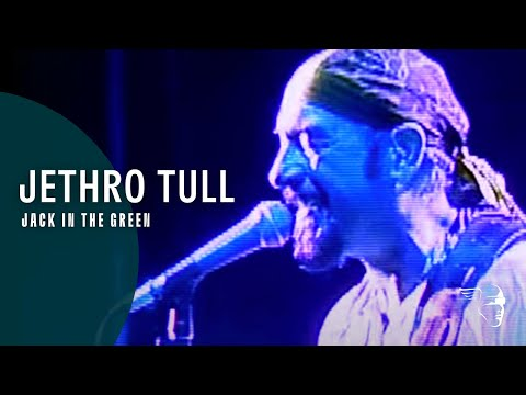 Jethro Tull – Jack In The Green (Living With The Past)
