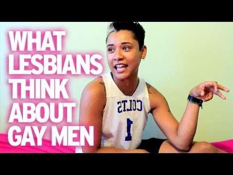 Lesbians Explain : What They Think About Gay Men