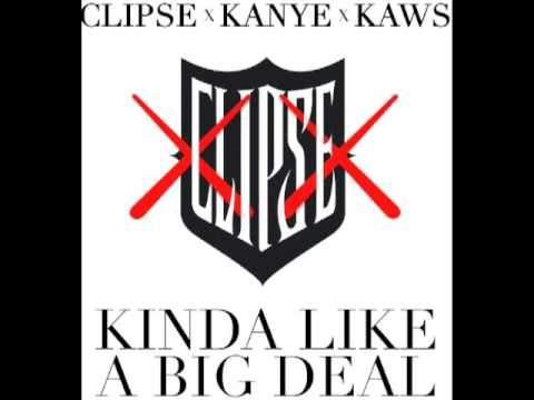 [Official] Clipse feat. Kanye West Kinda Like A Big Deal (produced by DJ Khalil)