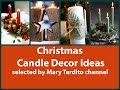 Winter Candle Holder Ideas – Christmas Candle Decor Ideas - Winter Decorating Ideas