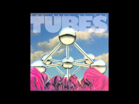The Tubes - Talk to Ya Later (HQ)
