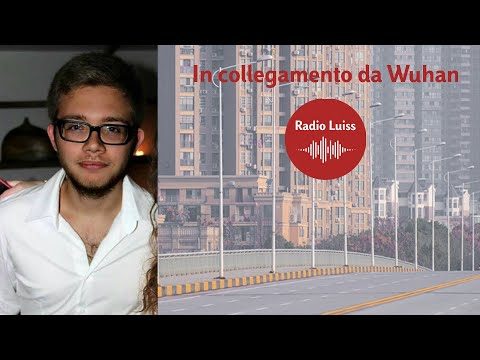 In collegamento da Wuhan, il racconto di uno studente italiano
