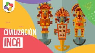 Civilización Inca - Historia - Educatina
