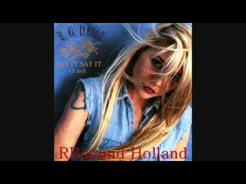 E.G. Daily - Say It Say It (12 inch version)  HQsound