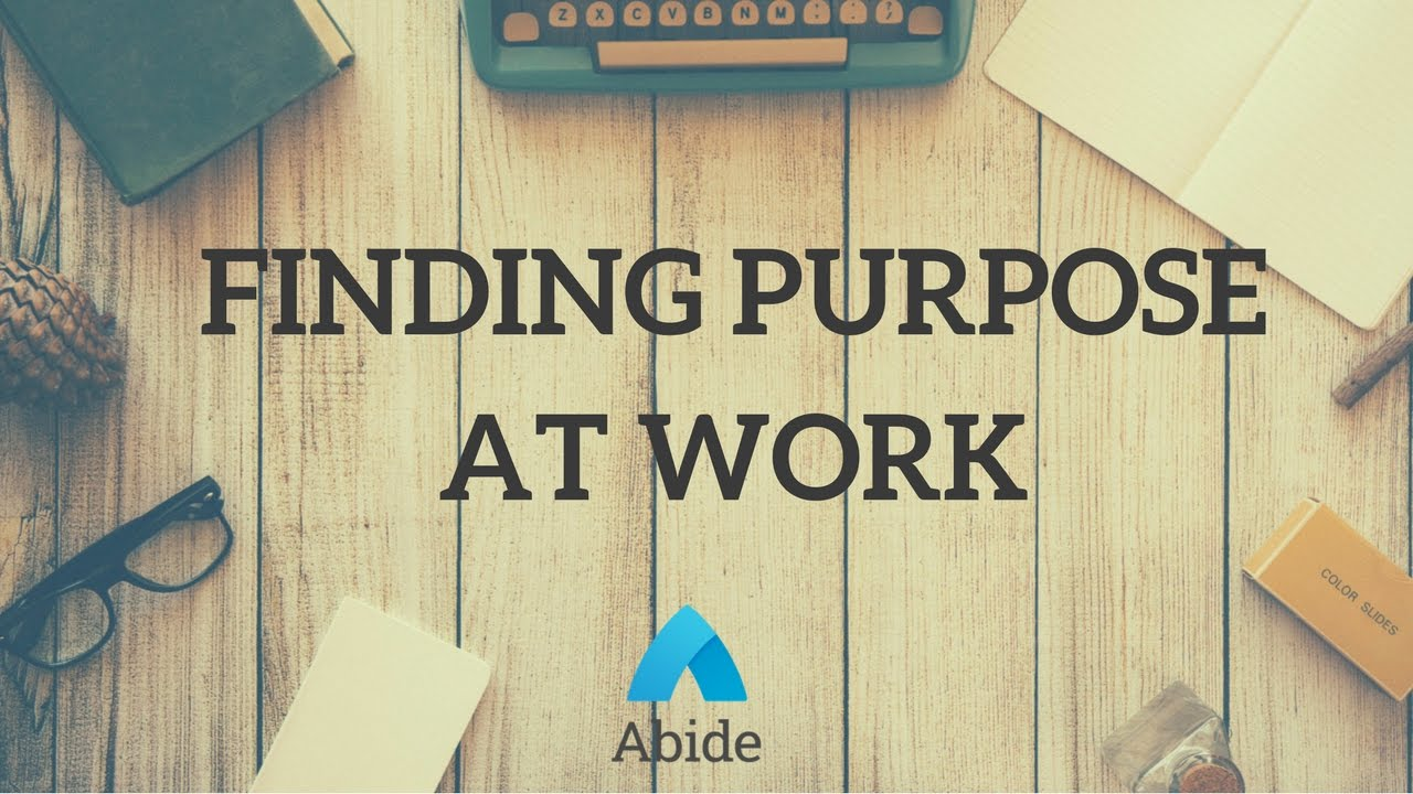 Guided Christian Meditation: Finding Purpose At Work