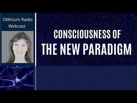CONSCIOUSNESS OF THE NEW PARADIGM