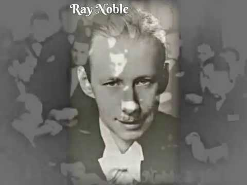 Midnight, The Stars, & You ~ Ray Noble & His Orchestra (1934) (w/ echo) Mp3