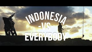 Ras Muhamad, Mukarakat, Tuan Tigabelas - Indonesia VS Everybody (Official Video)