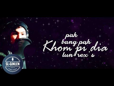 PAH BANG PAHKHOM PI DIA - LUNREX'S    LATEST THADOU-KUKI LOVE SONG 2020