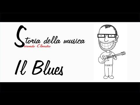 LA STORIA DELLA MUSICA SECONDO CLAUDIO #1: IL BLUES (VELESUONO)