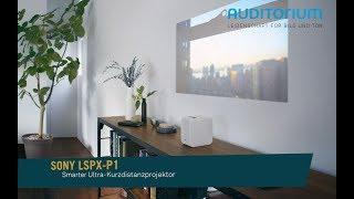 Kurzvorstellung: Ultrakurzdistanz-Projektor Sony LSPX-P1