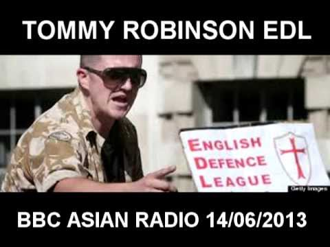 TOMMY ROBINSON EDL ON BBC RADIO ASIAN NETWORK 14/06/2013