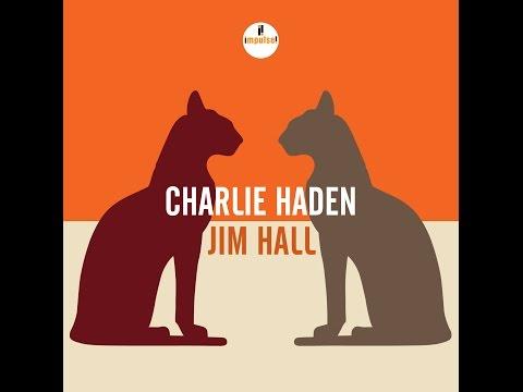 Charlie Haden & Jim Hall / Down From Antigua