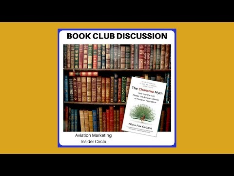Are Aviation Sales Pros Just Born That Way? Book Club Discussion -  The Charisma Myth