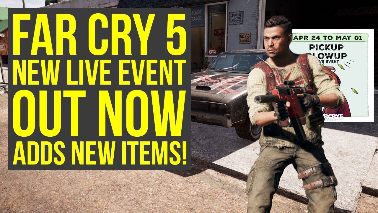Far Cry 5 Live Event Pickup Blowup Out Now Adds Cultist Outfit More Far Cry 5 Pickup Blowup Youtube