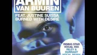 Armin Van Buuren feat Justine Suissa - Burned With Desire