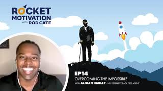 Overcoming The Impossible with Jajuan Harley