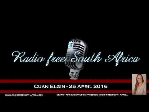 Radio Free South Africa - Cuan Elgin - 25 April 2016