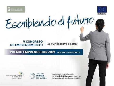V Congreso de Emprendimiento,  Premio Emprendedor 2017 | Día 2 | 17 Mayo