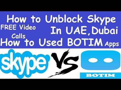 How to Unblock Skype In Dubai Trick l How to Used BOTIM Apps in UAE l Skype blocked in UAE