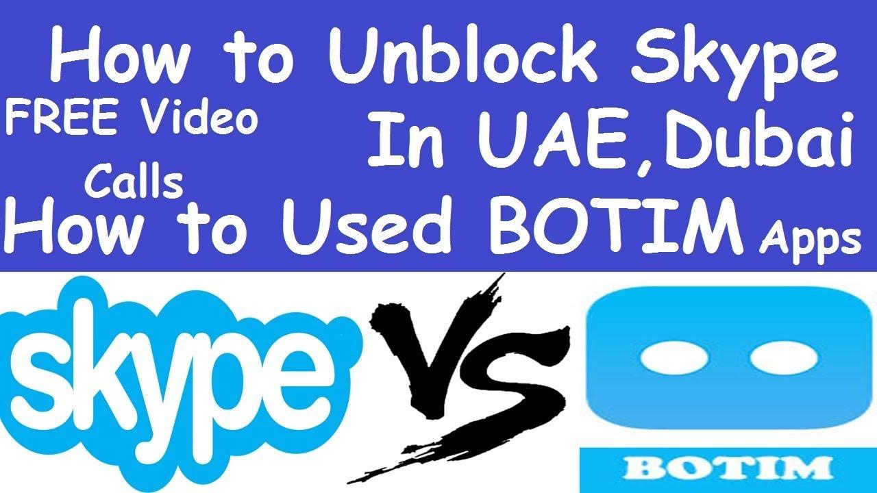 How to Unblock Skype In Dubai Trick l How to Used BOTIM Apps in UAE l Skype  blocked in UAE
