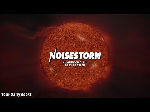 Noisestorm - Breakdown VIP [Bass Boosted]