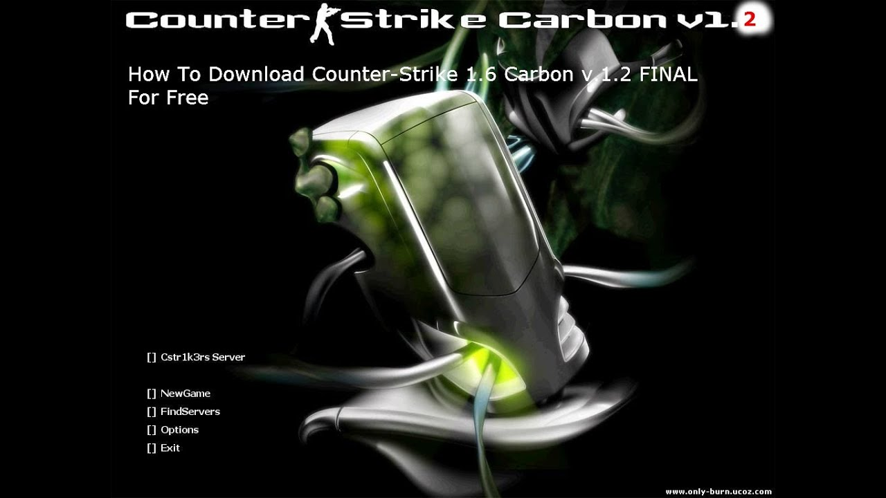 How to Download Counter Strike 1.6 Carbon v1.2 For Free ...