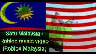 Satu Malaysia - Roblox Musikvideo (Roblox Malaysia) (Special 120 Abonnenten)