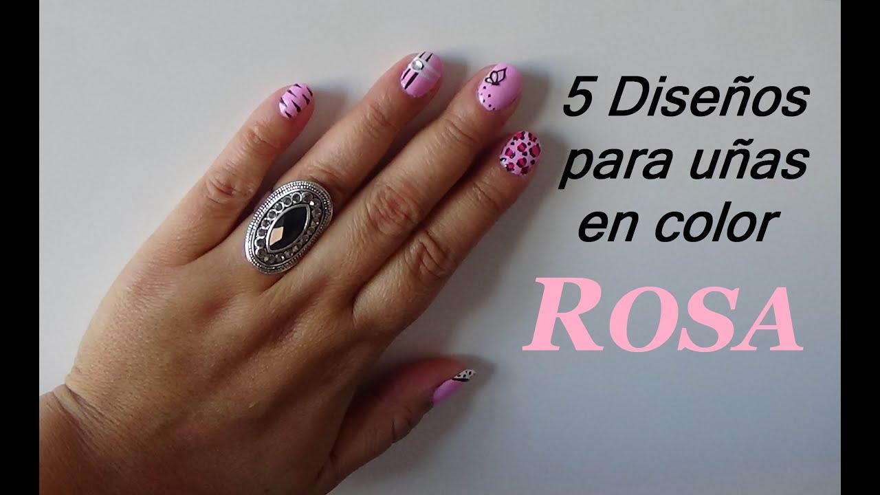 💜💜 5 Diseños para uñas 👌 en color ROSA 💜💜 (Nail Desings in Pink ...