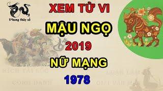 Tử vi tuổi Mậu Ngọ năm 2019 nữ mạng 1978   Giải VẬN HẠN - Kích TÀI LỘC - ĂN NÊN LÀM RA