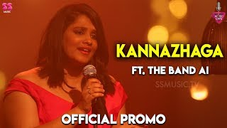 Here is The Official Promo of Kannazhaga - Ft. The Band AI Song : K...