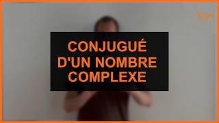 Mathématique - Conjugué d'un nombre complexe