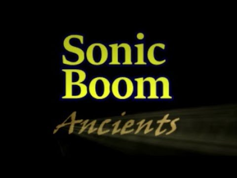 Sonic Boom Ancients Trailer {READ DESCRIPTION}