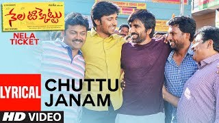 Chuttu Janam Full Song With Lyrics Nela Ticket Songs Raviteja, Malavika Sharma