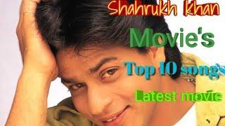 Shahrukh Khan movie's best songs।।Latest mp3 songs of Shahrukh Khan movies।।New mp3 songs of SRK।।