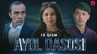 Ayol Qasosi 10-qism (milliy Serial) | Аёл касоси 10-кисм (миллий сериал)