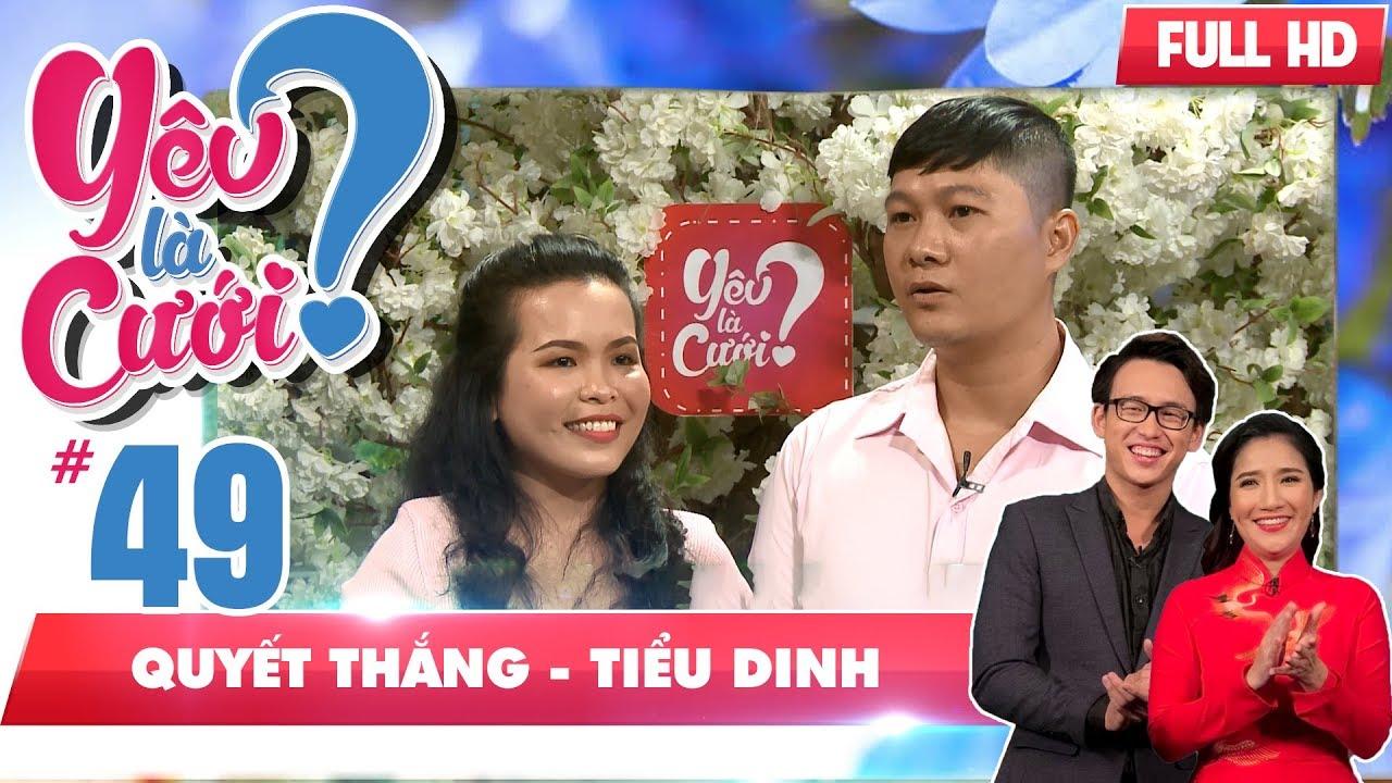 YÊU LÀ CƯỚI? #49 FULL | Suýt bị 'ăn đấm' vì lén hôn bạn gái | Quyết Thắng - Tiểu Dinh | 220918