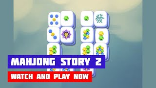 Mahjong Story 2 · Game · Gameplay