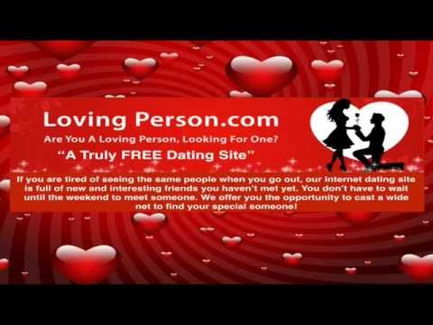 Introduction To LovingPerson.com A Truly FREE Dating Site
