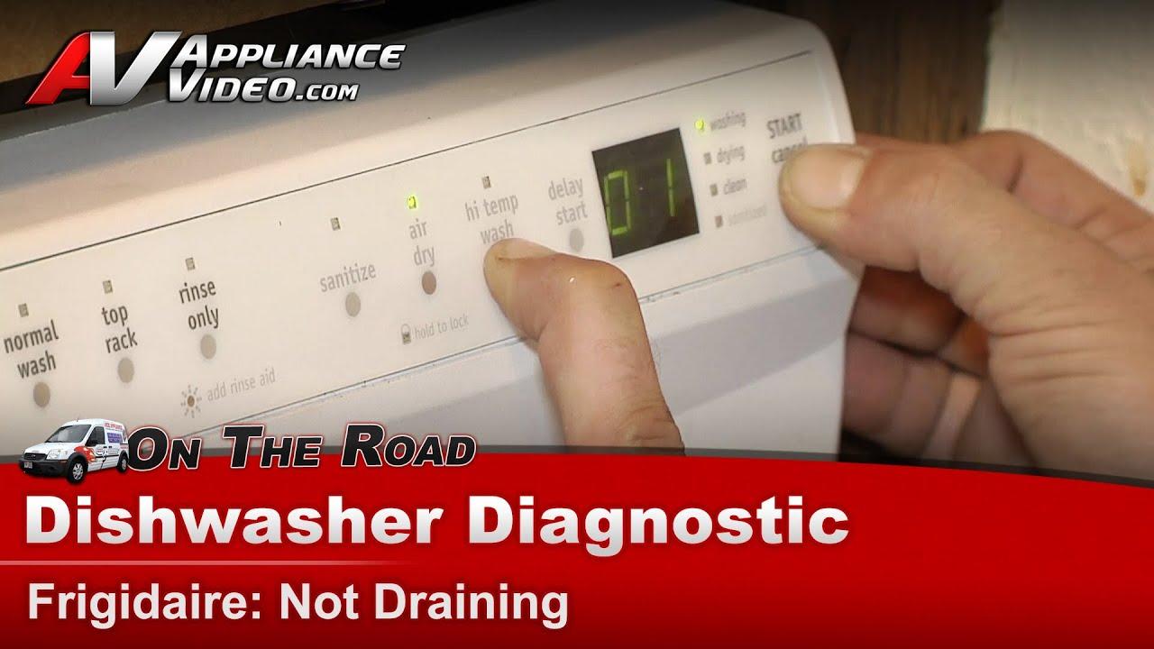 Dishwasher Diagnostic Repair Not Draining Frigidaire Electrolux Youtube