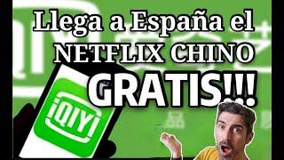 Llega a España IQIYI, el NETFLIX CHINO! Miles de series películas y programas GRATIS!