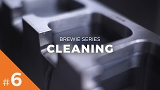 Brewie Series #6 - Cleaning