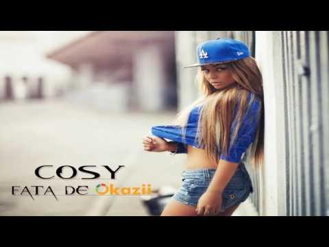 Cosy - Fata de Okazii [Official Track] 2013
