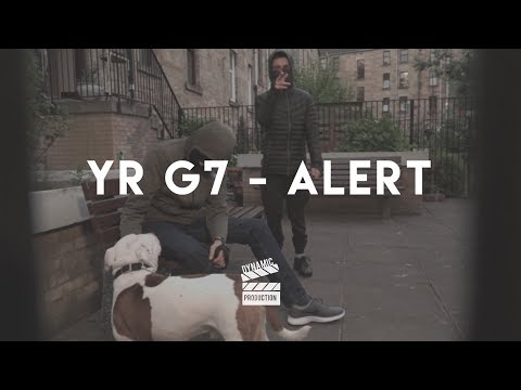 Yr G7 - Alert [Music Video] | Dynamic production