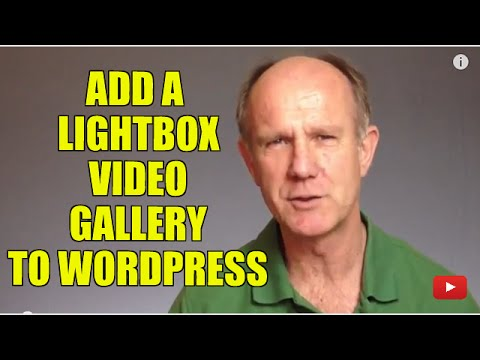 How To Add A LightBox Video Gallery To WordPress - Tutorial