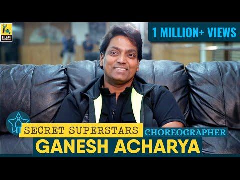 Choreographer Ganesh Acharya | Coolie No. 1 | Bajirao Mastani | FC Secret Superstars