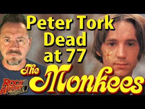 Peter Tork Of The Monkees, Dead At 77 - Our Tribute