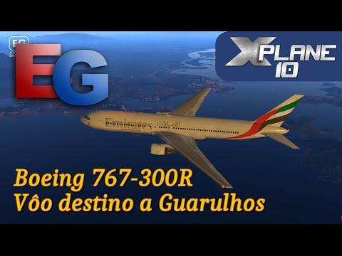 X-Plane 10 - Emirates Airlines Boeing 767-300R - Vôo destino a Guarulhos (SBGR) (HD)
